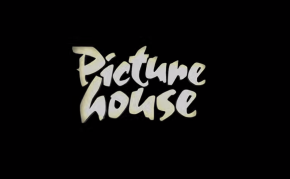 Your Picturehouse Needs You!