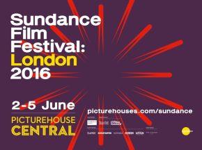 Watch The Trailer For Sundance Festival: London2016