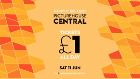 Cinema for a quid at Picturehouse Central!