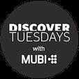 discover-tuesdays-mubi-roundel