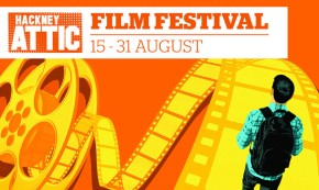 Hackney Attic Film Festival: 15–31 August